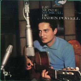 Le Monde Musical de Baden Powell