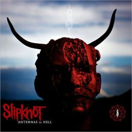 Antennas to Hell: The Best of Slipknot [Special Edition]