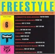 Freestyle Greatest Beats: Complete Collection, Vol. 6