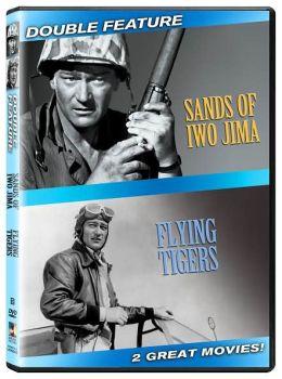Sands of Iwo Jima & Flying Tigers
