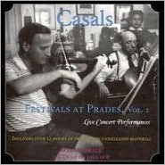 Casals Festivals at Prades, Vol. 2