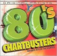 80's Chartbusters: Favorite Hits of the Eighties
