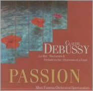 Passion, Vol. 3: Debussy - La Mer, Nocturnes & Prelude to the Afternoon of a Faun