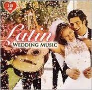 Latin Wedding Music [Style]