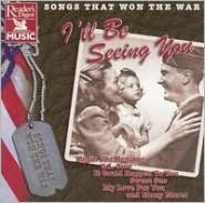 Songs That Won the War: I'll Be Seeing You