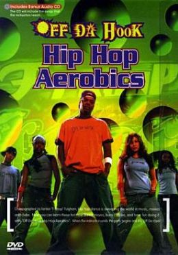 Off Da Hook: Hip Hop Aerobics
