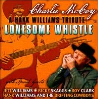 A Hank Williams Tribute: Lonesome Whistle