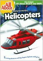 All about: Helicopters/Boats and Ships