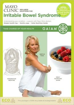 Mayo Clinic Wellness Solutions for Irritable Bowel Syndrome