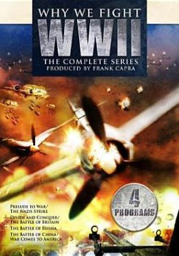 Why We Fight: Wwii - the Complete Series