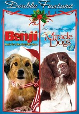 Benji's Very Own Christmas Story/Miracle Dogs
