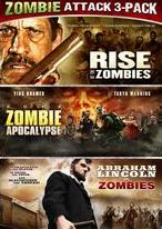 Rise of the Zombies/2012 Zombie Apocalypse/Abraham Lincoln Vs. Zombies