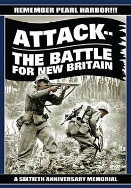 Frank Capra's the War Years 5: Attack! The Battle for New Britain