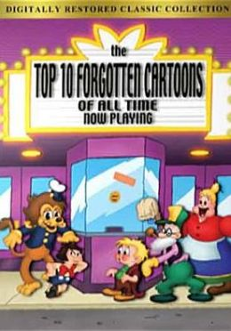 Top Ten Forgotten Cartoons of All Time