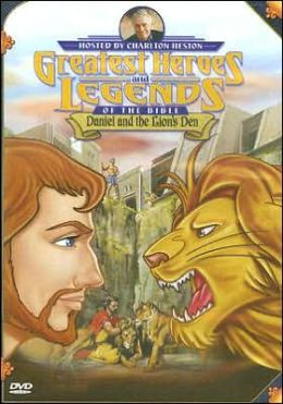 Greatest Heroes and Legends of the Bible: Daniel and the Lions' Den