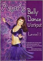 Azar's Belly Dance Workout: Level 1