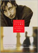 Possible Films: Short Works by Hal Hartley 1994-2004