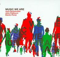 Music We Are