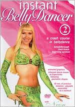 Instant Belly Dancer, Vol. 2: Crash Course in Bellydance