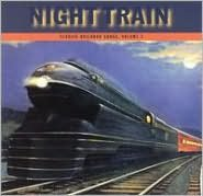 Night Train, Vol. 3: Classic Railroad Songs