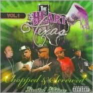 The Heart of Texas: Chopped & Screwed