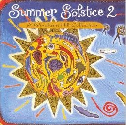 Summer Solstice, Vol. 2