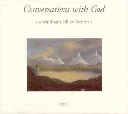 Conversations with God [Windham Hill]
