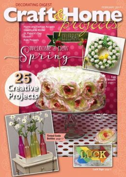 decorating digest craft home projects one year