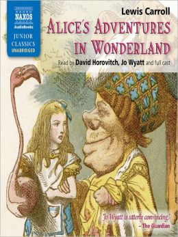 Alice's Adventures in Wonderland: Alice Series, Book 1