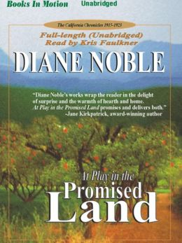 At Play in the Promised Land (California Chronicles Series #3)