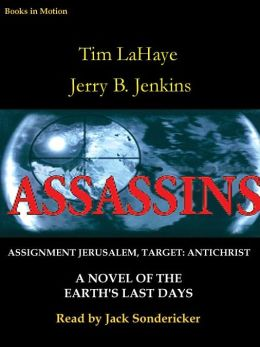 Assassins: Assignment: Jerusalem, Target: Antichrist (Left Behind Series #6)