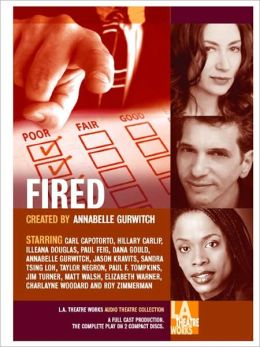 Fired: Tales of Jobs Gone Bad