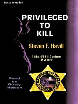 Privileged to Kill (Undersheriff Bill Gastner Series #5)