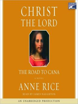 Christ the Lord: The Road to Cana