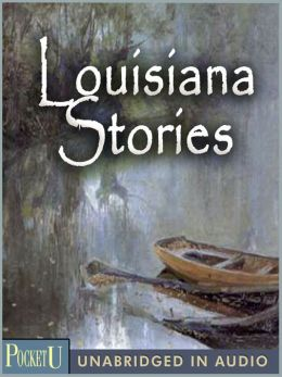Louisiana Stories