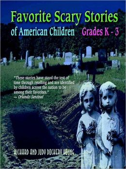 Favorite Scary Stories K-3