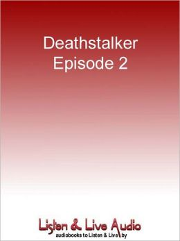 Deathstalker, Episode 2: Friends, Enemies and Allies