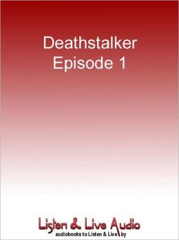 Deathstalker, Episode 1: The Man Who Had Everything