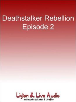 Deathstalker Rebellion, Episode 2: Drowning Men