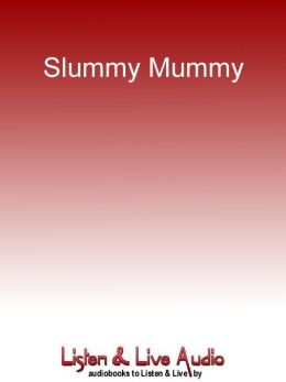 Slummy Mummy: The Secret Life of Lucy Sweeney