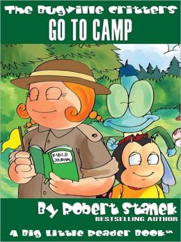 Go to Camp: The Bugville Critters Series, Book 20