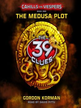 The Medusa Plot: The 39 Clues: Cahills vs. Vespers Series, Book 1