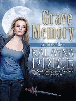 Grave Memory: Alex Craft Series, Book 3