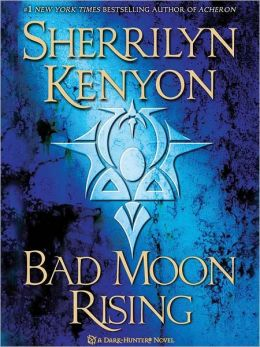 Bad Moon Rising (Dark-Hunter Series #13)