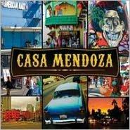 Casa Mendoza [Digipak]