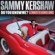 CD Cover Image. Title: Do You Know Me? A Tribute to George Jones, Artist: Sammy Kershaw