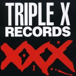 Exxxile on Main Street: Triple X Records Collection