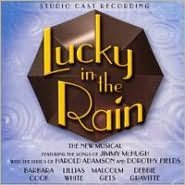 Lucky in the Rain [2000 Studio Cast]