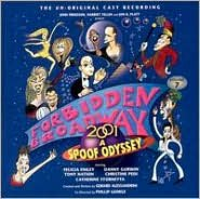 Forbidden Broadway, Vol. 7: 2001 - A Spoof Odyssey