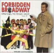 Forbidden Broadway, Vol. 8: Special Victims Unit